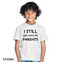 I Still Live With My Parents t-shirt by Clique Wear