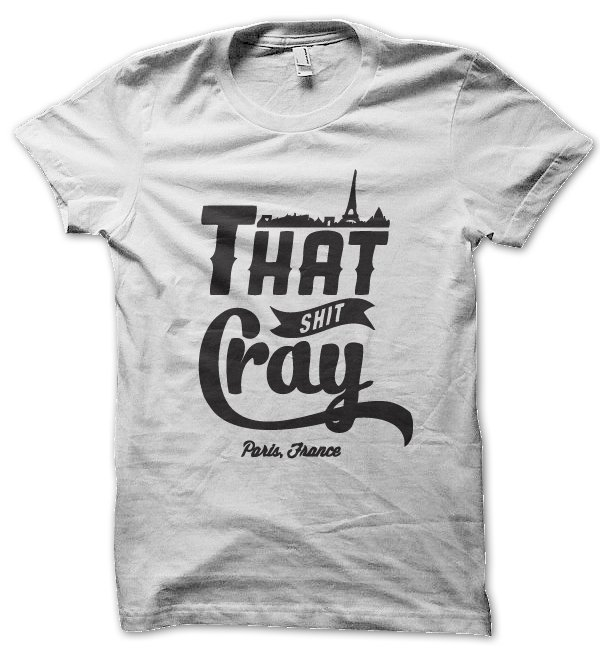That Shit Cray t-shirt by Clique Wear