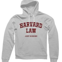 Harvard Law Just Kidding hoodie by Clique Wear