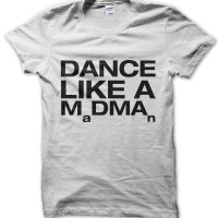 Dance Like a Madman MDMA t-shirt by Clique Wear