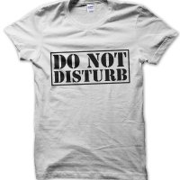 Do Not Disturb t-shirt by Clique Wear