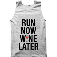 Run Now Wine Later tank top / vest by Clique Wear