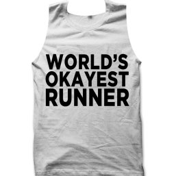 Worlds Okayest Runner tank top / vest by Clique Wear