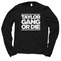 Taylor Gang Or Die jumper by Clique Wear