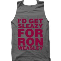 I'd Get Sleazy fo Ron Weasley tank top / vest by Clique Wear