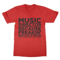 Music Director Miracle Worker t-shirt by Clique Wear