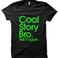 Cool Story Bro t-shirt by Clique Wear
