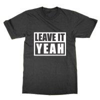 Leave It Yeah t-shirt by Clique Wear