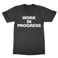 Work In Progress t-shirt by Clique Wear