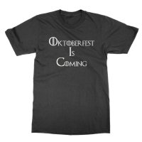 Oktoberfest is Coming t-shirt by Clique Wear