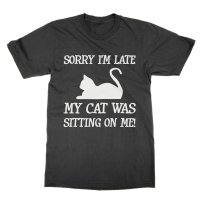 Sorry I'm Late My Cat Was Sitting On Me Huxtable t-shirt by Clique Wear
