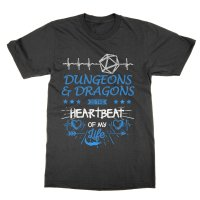 Dungeons and Dragons is the Heartbeat of my Life t-shirt by Clique Wear