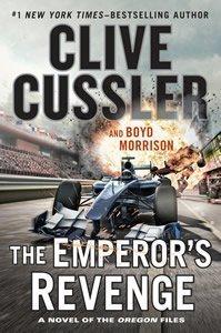 Clive Cussler New Adventure Series Novel Release The Emperor's Revenge