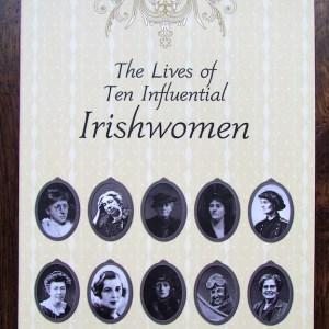 Ten Influential Irishwomen
