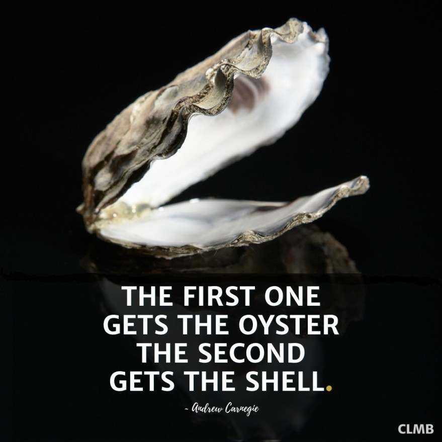 Andrew Carnegie Oyster Shell Motivational Quote