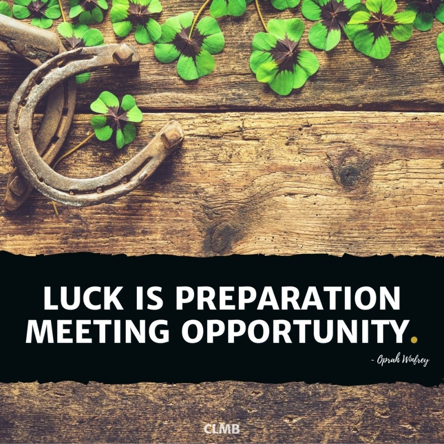 Motivational Quote Oprah Winfrey  Luck is Preparation