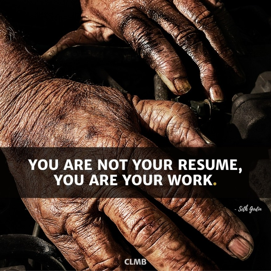 Seth Godin Motivational Quote You are Not Your Resume