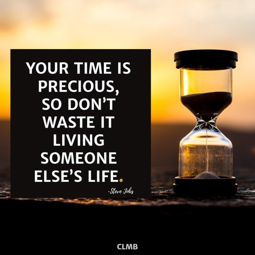 Steve Jobs Time is Precious Motivational Quote