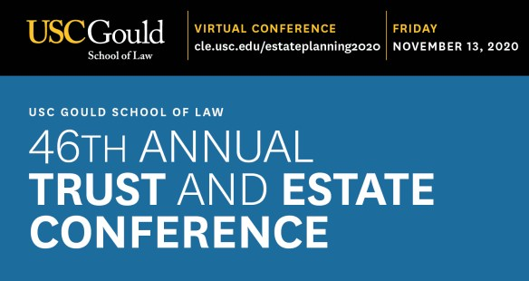 USC Gould Trust and Estate Conference