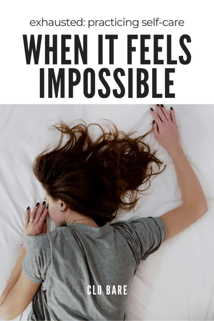 self-care when it feels impossible