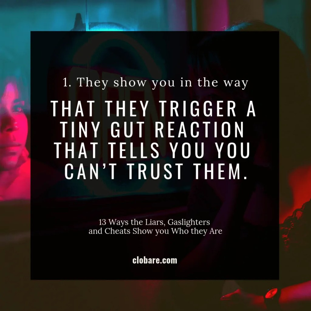 When you can't trust someone-- gut reaction