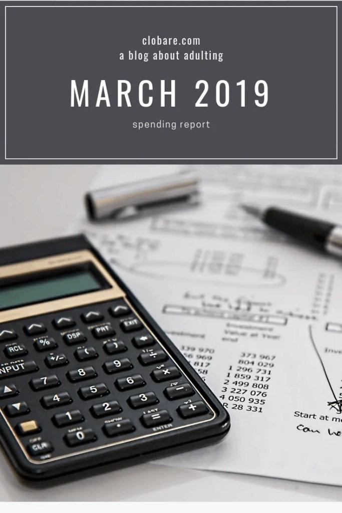 Clo Bare: Budgeting Bare, March 2019 Spending Report #budgeting #money #personalfinance #millenialmoney #debtfree