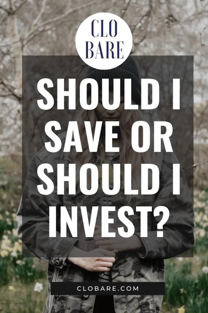 Should I Save or Should I Invest (1)
