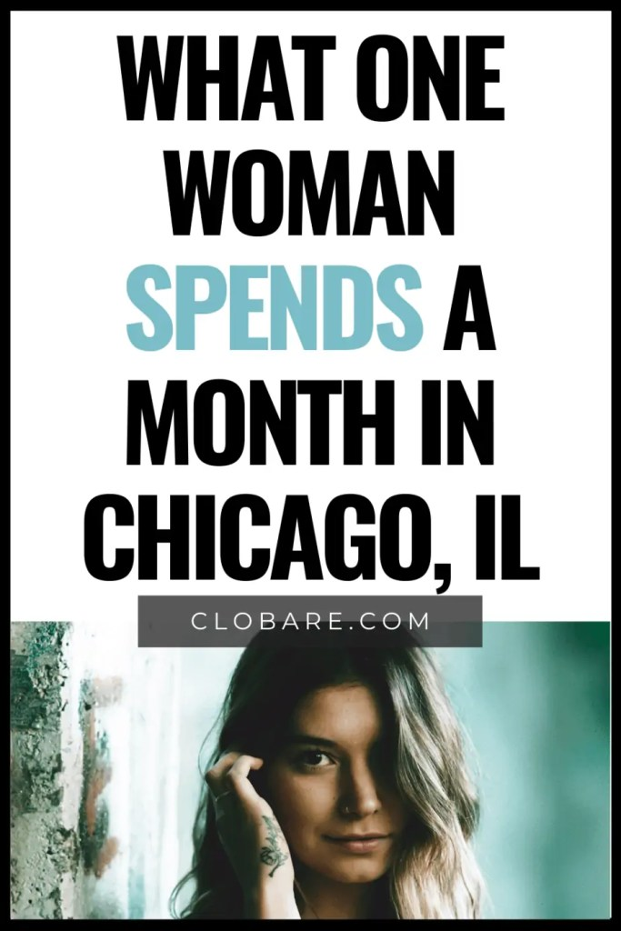 what one woman spends a month in chicago
