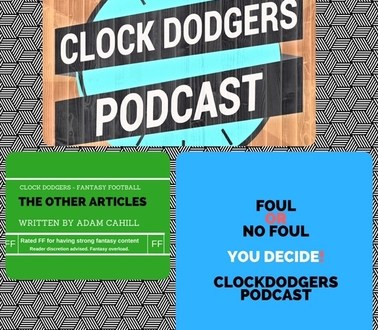 Clock Dodgers Podcast Fantasy Football