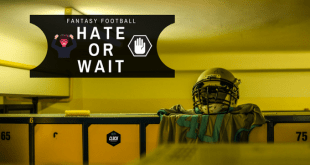 hate or wait - fantasy football