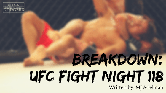ufc fight night 118 breakdown