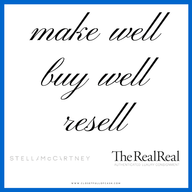 Make Well, Buy Well, Resell - The RealReal and Stella McCartney