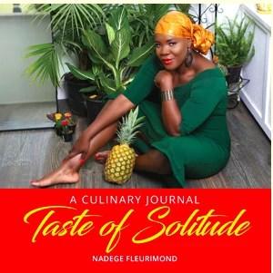 Taste of Solitude - By Nadege Fleurimond