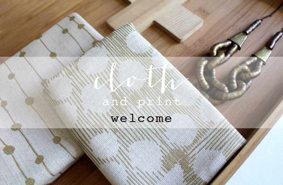 CLOTH-and-PRINT-welcome