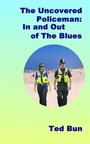 Uncovered Policeman; In and Out of the Blues (Rags to Riches Book 3)