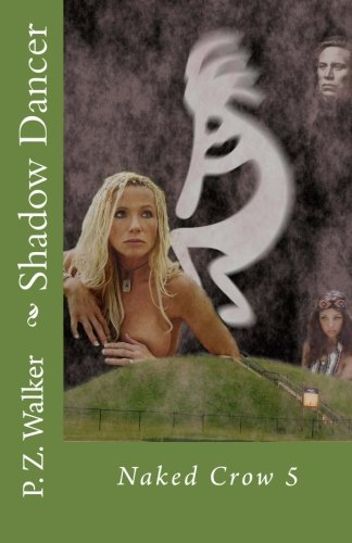 Naked Crow 5 – Shadow Dancer (Volume 5)