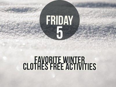 favorite winter clothes free activities