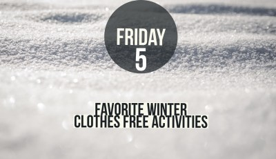 Friday five swiper quiz favorite winter clothes free activities