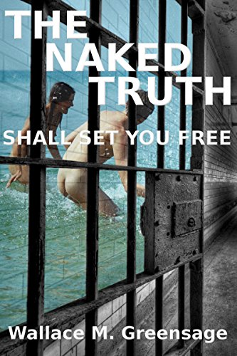 The Naked Truth: Shall Set You Free (NEW ALBION Book 2)