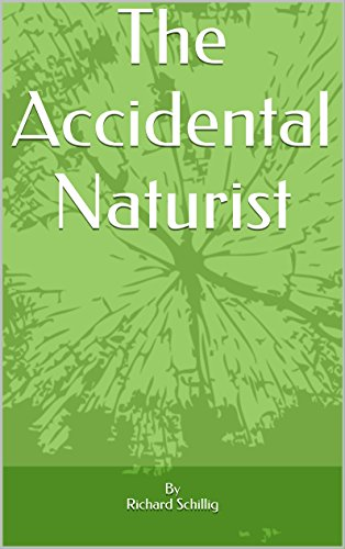 The Accidental Naturist