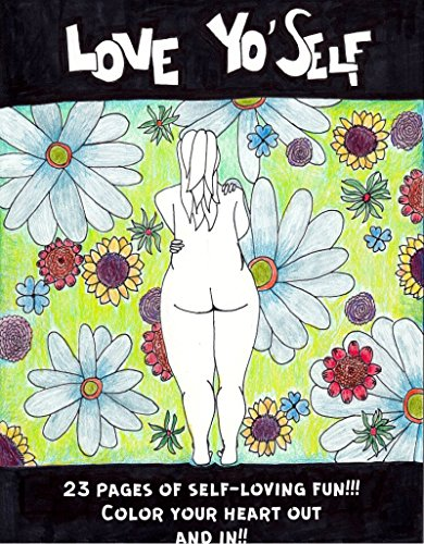 The Love Yo'Self Coloring Book