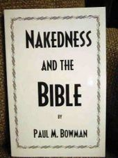 Nakedness & the Bible