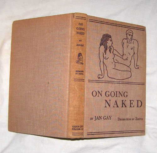 On going naked / by Jan Gay ; with decorations by Zhenya