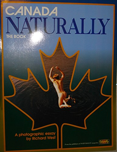 Canada Naturally: The Book
