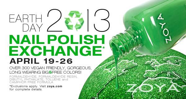 Zoya Nail Polish Earth Day Exchange 2013 -Through Friday April 26 2013