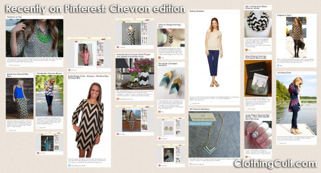 Recently on Pinterest Chevron edition