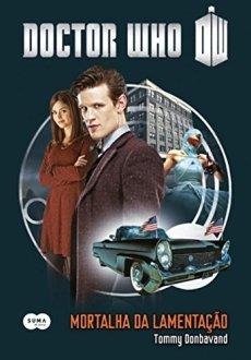 capa-mortalha-da-lamentacao Resenha | Doctor Who – Mortalha da Lamentação de Tommy Donbavand