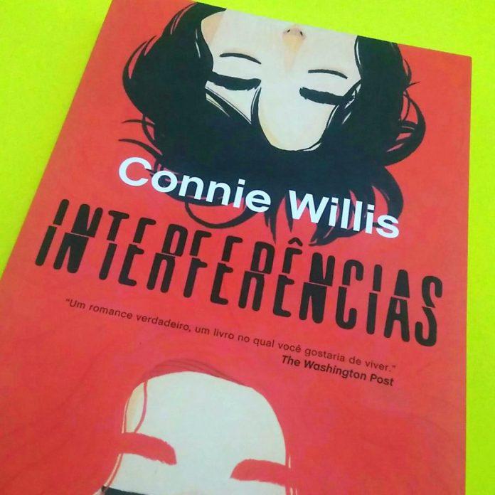 interferencias-livro-capa-1024x1024 Resenha | Interferências, de Connie Willis