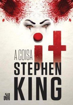 capa_it-a_coisa-stephen_king Resenha | It - A Coisa de Stephen King