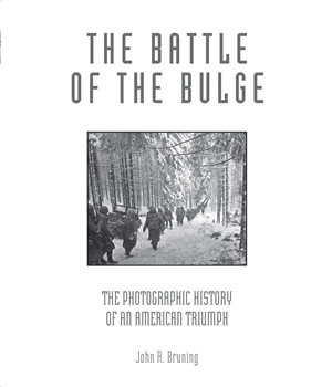 The Battle of the Bulge by John Bruning